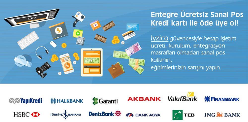 Entegre Ücretsiz Sanal Pos Kredi kartı ile öde üye ol!